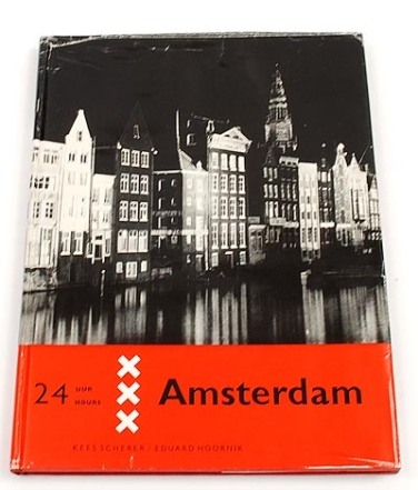 Kees Scherer (1957) 24 uur Amsterdam/ 24 hours Amsterdam, second edition, published by Het Wereldvenster, Baarn 1957, text by Eduard Hoornik, design by A.Jagtenberg