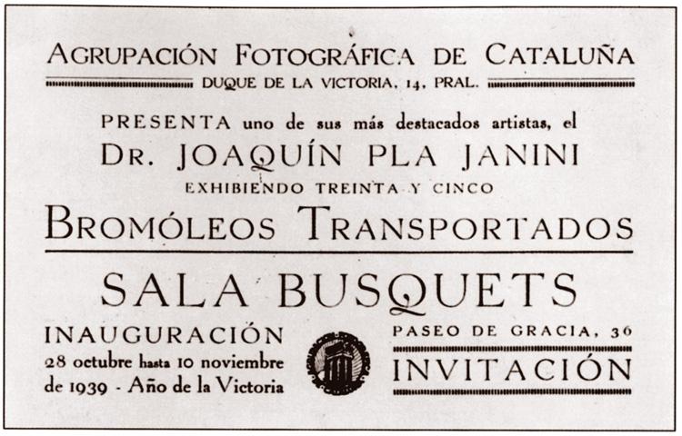 L_Agrupació Fotogràfica de Catalunya anúncia la inauguració de l_exposició de trenta-cinc bromolis transportats del Dr. Joaquim Pla Janini a la Sala Busquets de Barcelona entre