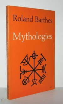 mythologies-barthes-roland-first_1_e0e6c050e03b8f9d7dc968c8c07cd6a8